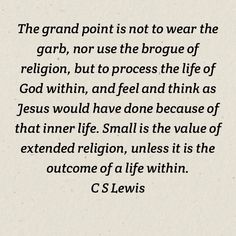 C S Lewis                                                                                                                                                                                 More
