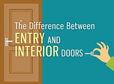The Difference Between Entry and Interior Doors | Home Decor Expert — Find Home Improvement & Decorating Ideas