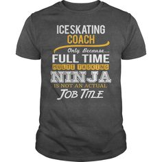 Awesome Tee For Ice Skating Coach T-Shirts, Hoodies. Get It Now ==► https://www.sunfrog.com/LifeStyle/Awesome-Tee-For-Ice-Skating-Coach-119854510-Dark-Grey-Guys.html?41382