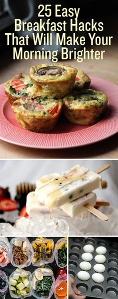 """25 Easy Breakfast Hacks To Make Your MorningBrighter Waking up doesn't have to be The Worst. Courtesy of Buzzfeed 1. Make a single chocolate chip muffin in the microwave.  thediva-dish.com Recipe here. 2. Make """"hard boiled"""" eggs in bulk in the oven.  theburlapbag.com Directions here. 3. Make these egg muffins in advance, freeze …"""