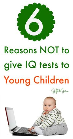The Perils Of Giving Kids Iq Tests >> 56 Best Parenting Teaching Gifted Children Images Gifted Kids