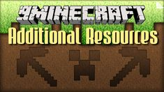 Additional Resources Mod