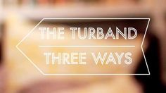 How to tie a turband 3 ways by LEAF tv Tie A Turban, Hair Turban, Turban Headbands, Headband Hairstyles, Diy Hairstyles, Pretty Hairstyles, Bad Hair, Hair Day, Curly Hair Styles