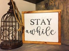 Stay Awhile| Farmhouse Decor| Farmhouse Sign| Stay awhile wood sign| Small wood Sign| Rustic Bedroom Decor| Rustic Signs| Valentine sign| by SweetGypsyDecor on Etsy