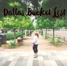 The Dallas Bucket List : What to Do in Dallas