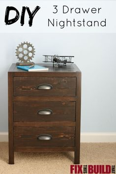 Build this DIY 3 Drawer Nightstand in a weekend.  Full build tutorial on FixThisBuildThat.com