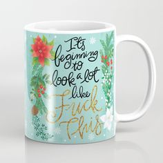 Pretty Swe*ry: It's beginning to look a lot like Fuck This Coffee Mug