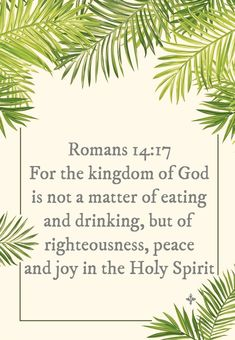 Romans For the kingdom of God is not a matter of eating and drinking, but of righteousness, peace and joy in the Holy Spirit Righteousness Of God, Set Apart, Lock Screens, The Kingdom Of God, Holy Spirit, Romans, Scriptures, Holi, Drinking