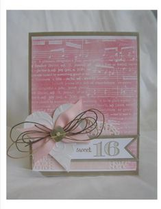 Sweet 16 by Hallupino - Cards and Paper Crafts at Splitcoaststampers