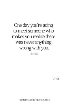 Quotable Quotes, Wisdom Quotes, True Quotes, Best Quotes, Funny Quotes, One Day Quotes, Mood Quotes, Quotes To Live By, Meeting You Quotes