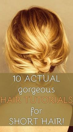 10 actual gorgeous hair tutorials for short hair! everyday-easy.com: