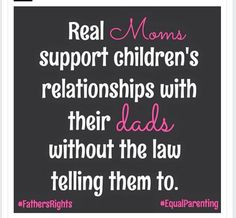 """Real """"moms"""" don't break the law, fail the kids and then blame dad for failing the child. Real """"moms"""" don't emotionally and mentally lie to their kids to make them hate anyone nor do they play best friend when their child is failing and needs to be held ac Step Parenting, Parenting Quotes, Parenting Advice, Mom Quotes, Life Quotes, Deadbeat Moms, Baby Mama Drama, Fathers Rights, Real Moms"""