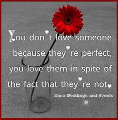 #love is not #perfect...