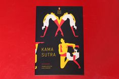 The Penguin Classics Deluxe edition of the Kama Sutra, with cover illustrations by Malika Favre. (The illustrations continue on to the back with the different positions spelling out the title.) ISBN: 9780143106593