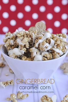 Gingerbread Caramel Corn from yourhomebasedmom.com. This looks amazing!!!