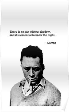 'It is Essential to Know the Night - Camus' Poster by MarvellousMo Poem Quotes, Wisdom Quotes, Words Quotes, Wise Words, Motivational Quotes, Inspirational Quotes, Gabriel Garcia Marquez, Life Quotes Love, Great Quotes