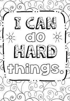 Growth Mindset Quotes Coloring Pages for Kids. Embed the values of kindness in your child with a growth mindset quotes for kids that we collect here. Your child Emoji Coloring Pages, Summer Coloring Pages, Quote Coloring Pages, Free Coloring Sheets, Cool Coloring Pages, Printable Coloring Pages, Coloring Pages For Kids, Coloring Books, Alphabet Coloring