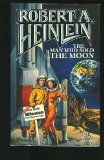 The Man Who Sold the Moon - Robert A. Heinlein