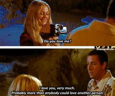 50 First Dates..such a good movie! Loved it :D