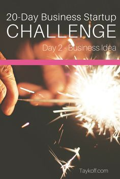 The 20-Day Business Startup Challenge - Day 2 Business Idea is a guide for starting a new business. Each day offers details, links, and a daily challenge...
