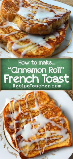 Unbelievable recipe for Cinnamon Roll French Toast. Easy recipe with a delicious, sweet icing. You will love it! #frenchtoast #cinnamon #breakfast