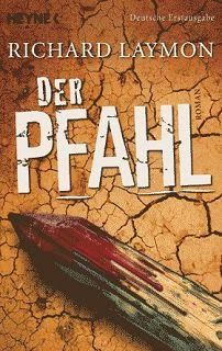 Medienhaus: Richard Laymon - Der Pfahl (Vampirroman, 2010)