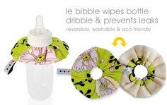 Le Bibble! So Smart for bottle feeding. Put it around the neck of the bottle and wipe up drips.