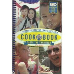 Recipes from the Iowa State Fair Cookbook 12th edition (Unknown Binding)