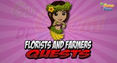 Florists and Farmers Quests
