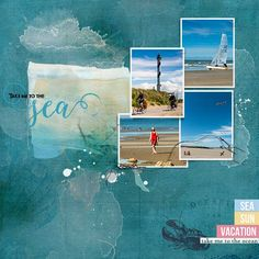 take Me To The ocean - Community Layouts - Gallery - Get It Scrapped