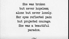 She was broken