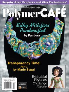 PolymerCAFÉ - The Polymer Clay Magazine January/February Issue - Click for larger view