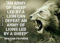 The importance of leadership.striving to be a lion - metaphorically speaking V. - The importance of leadership…striving to be a lion – metaphorically speaking Visit iamroboneill - Great Quotes, Me Quotes, Motivational Quotes, Inspirational Quotes, Quotes Images, Leader Quotes, Quotes On Boys, Rocky Quotes, Important Quotes