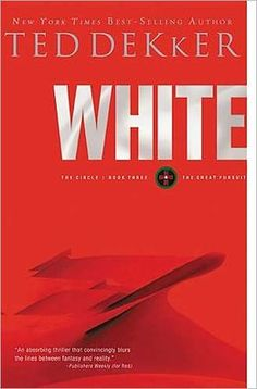 White by Ted Dekker (Book #3 - The Circle Series)