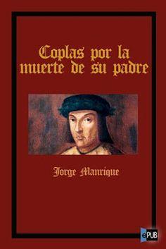 Descargar el Libro de Coplas Por La Muerte De Su Padre Jorge Manrique | LibrosGratis.ME