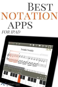 Best Music Notation Apps for iPad | ♫ CLICK through to read more or save for later!  ♫