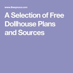 A Selection of Free Dollhouse Plans and Sources