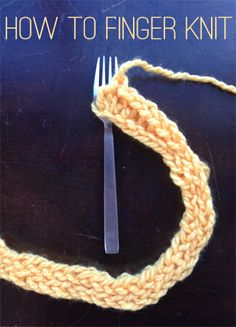 How to finger knit - a great activity for winter nights or long car rides!