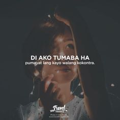 Filipino Quotes, Pinoy Quotes, Tagalog Love Quotes, Me Quotes, Hugot Lines Tagalog Funny, Tagalog Quotes Hugot Funny, Hugot Quotes, Hilarious Quotes, Funny Qoutes