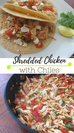 Shredded chicken with chiles, tomatoes, cilantro and spices. Perfect ...