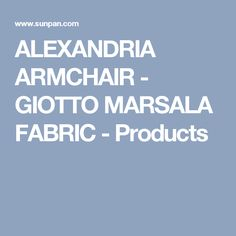 ALEXANDRIA ARMCHAIR - GIOTTO MARSALA FABRIC - Products
