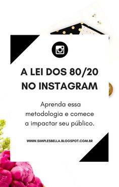 Essa lei afirma que 80% das consequências advêm de 20% das causas, e pode ser aplicada no Instagram do seu blog ou negócio para impactar sua audiência e, ainda, na hora de planejar e gerir o tempo. #InstagramDicas #InstagramMarketing #MarketingDigital #Dicasparablogueiras