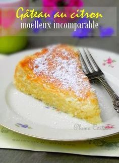 Un délicieux gâteau au citron avec un moelleux presque fondant.