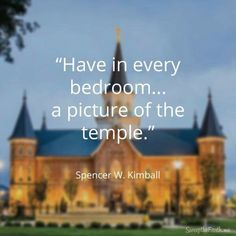 Have in every bedroom... a picture of the temple