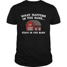 Get yours beautiful What Happens In The Barn 4 Coolest T Shirt Shirts & Hoodies.  #gift, #idea, #photo, #image, #hoodie, #shirt, #christmas