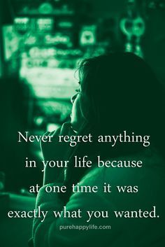 #quotes - Never regr      #quotes  - Never regret anything...more on  purehappylife.com   https://www.pinterest.com/pin/445082375650498139/   Also check out: http://kombuchaguru.com