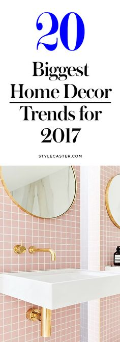 20 Top Home Decor Trends for 2017 | @stylecaster