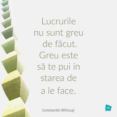 Constantin Brancusi, Motivational Words, True Words, Alter, Death, Parenting, Facebook, Quotes, Life