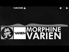 [EDM] - Varien - Morphine [Monstercat Release]