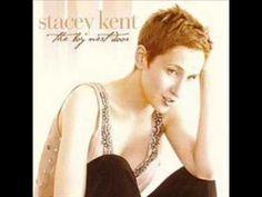 Stacey Kent ~ You've Got A Friend